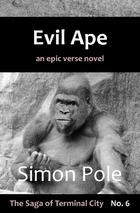 Evil Ape: An Epic Verse Novel